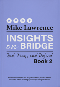 Insights on Bridge Book 2 by Mike Lawrence